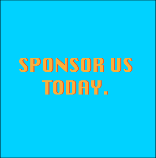 contact me if you would like to be a sponsor.